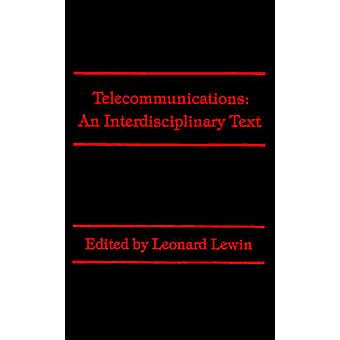 Telecommunications An Interdisciplinary Text by Lewin & Leonard