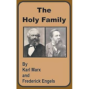 The Holy Family by Marx & Karl