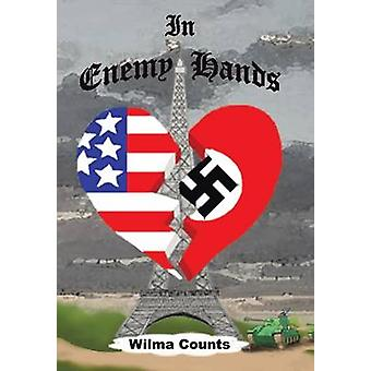 In Enemy Hands by Counts & Wilma