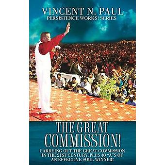 THE GREAT COMMISSION by PAUL & VINCENT N.