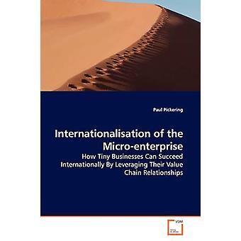 Internationalisation of the Microenterprise by Pickering & Paul