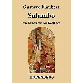 Salambo von Flaubert & Gustave