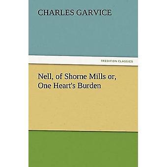 Nell van Shorne molens of één hart last door Garvice & Charles