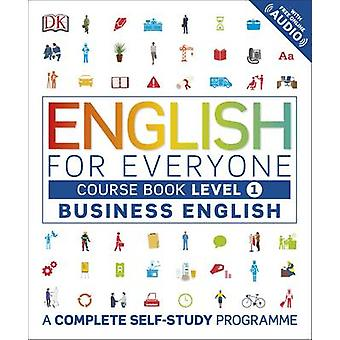 English for Everyone Business English Level 1 Course Book - A Complete