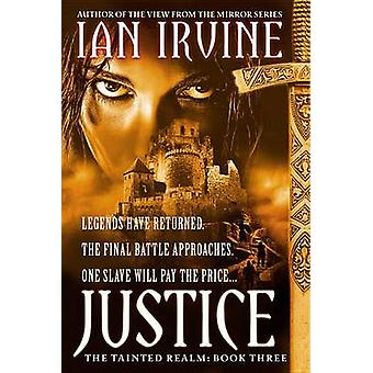 Justice by Ian Irvine - 9780316072878 Book