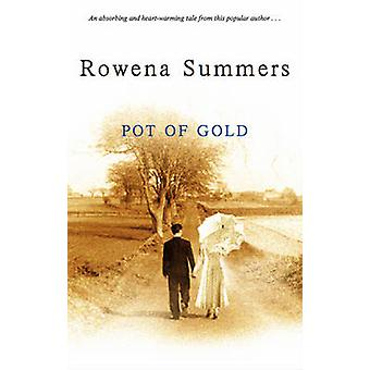 Pot of Gold by Rowena Summers - 9780727868459 Book