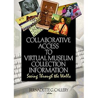Collaborative Access to Virtual Museum Collection Information - Seeing