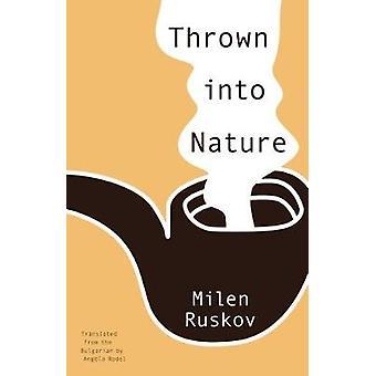 Thrown Into Nature by Milen Ruskov - 9781934824566 Book