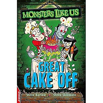 EDGE: Monsters Like Us: Great Cake Off (EDGE: Monsters Like Us)