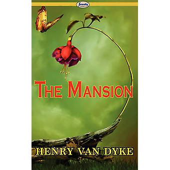 The Mansion by Dyke & Henry Van