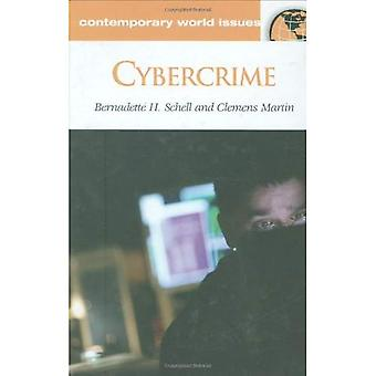 Cybercrime: A Reference Handbook (Contemporary World Issues)