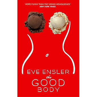 The Good Body by Ensler & Eve