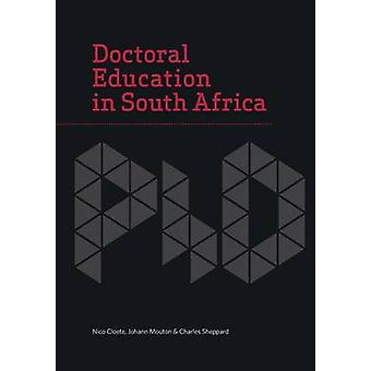 Doctoral Education in South Africa by Cloete & Nico