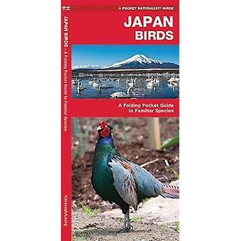 Japan Birds - A Folding Pocket Guide to Familiar Species by James Kava