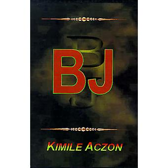 B J by Aczon & Kimile
