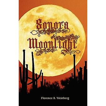 Sonora Moonlight by Weinberg & Florence Byham