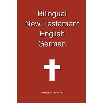 Bilingual New Testament English  German by Transcripture International