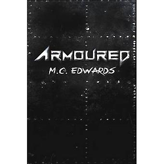 Armoured by Edwards & M C