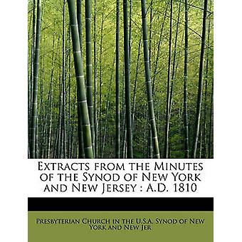 Utdrag fra minuttene av Synod i New York og New Jersey E.Kr. 1810 av kirken i USA Synod i New York en