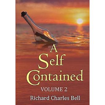 A Self Contained Volume 2 by Charles Bell & Richard