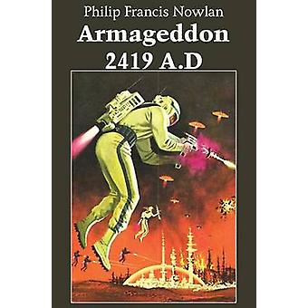 Armageddon2419 A.D by Nowlan & Philip Francis