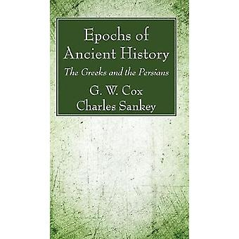 Epochs of Ancient History by Cox & G. W.