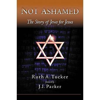 Not Ashamed by Tucker & Ruth
