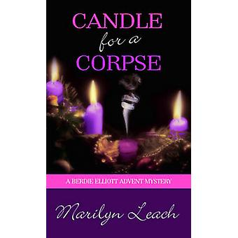 Candle for a Corpse by Leach & Marilyn