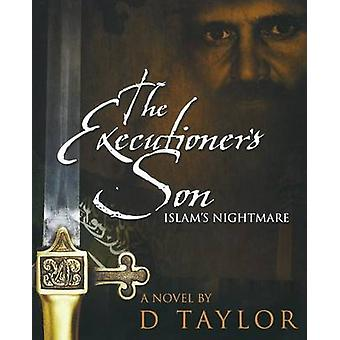 The Executioners Son by Taylor & D.