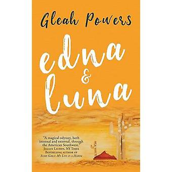 Edna and Luna by Powers & Gleah