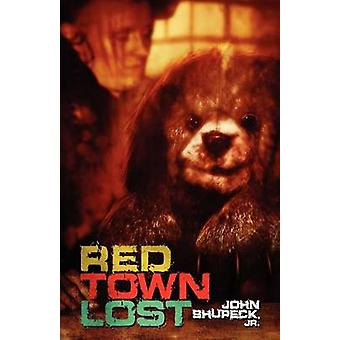 Red Town Lost by Shupeck & John