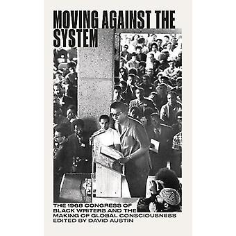 Moving Mot systemet - 1968 års kongress av svarta författare och