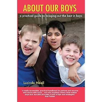 About Our Boys by Lucinda Neall - 9780992646417 Book