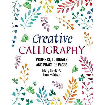 Creative Calligraphy - Prompts - Tutorials and Practice Pages by Mary