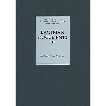 Bactrian Documents from Northern Afghanistan III - Plates by Nicholas