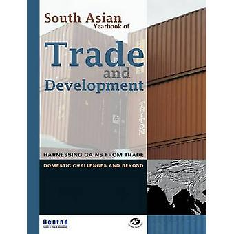 South Asian Yearbook of Trade and Development - Harnessing Gains from