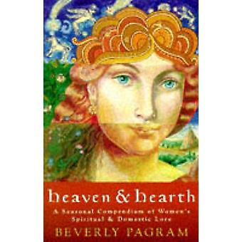 Heaven and Hearth by Beverley Pagram - 9780704345409 Book