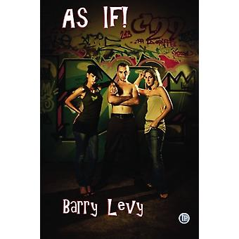 As If! by Barry Levy - 9781876819804 Book