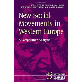 New Social Movements in Western Europe - A Comparative Analysis by Han