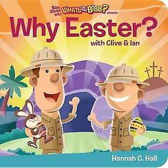 Why Easter by Hall & Hannah C.