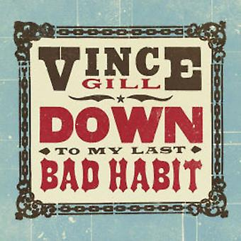 Vince Gill - Down to My Last (LP) [Vinyl] USA import