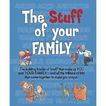 The STUFF of the Family by Bailey & Gerry