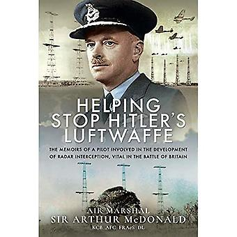 Helping Stop Hitler's Luftwaffe: The Memoirs of a Pilot Involved in the Development of Radar Interception, Vital in the Battle of Britain
