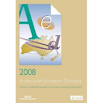 2008 Australasian Education Directory - 9780864319760 Kirja