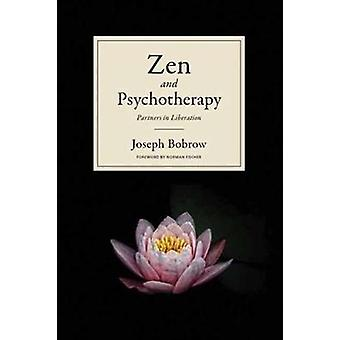 Zen and Psychotherapy Partners in Liberation