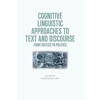 Cognitive Linguistic Approaches to Text and Discourse by Edited by Christopher Hart