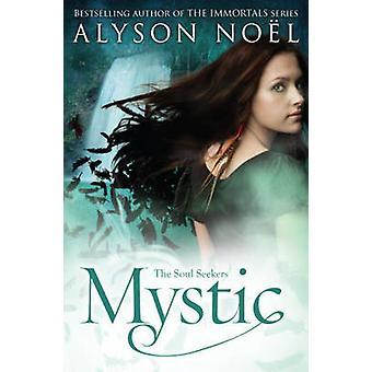 Mystic par Alyson Noel - 9781447206835 Livre