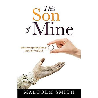This Son of Mine by Professor Malcolm Smith - 9781498433945 Book