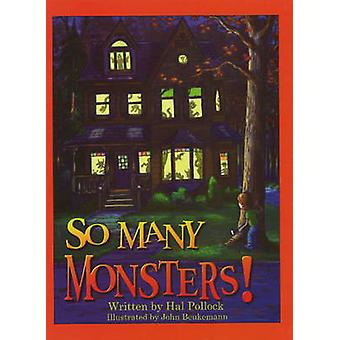 So Many Monsters! by Hal Pollock - 9781596878570 Book