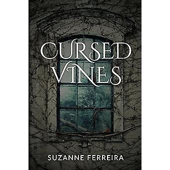 Cursed Vines - An Occult Suspense Novel by Suzanne Ferreira - 97817324